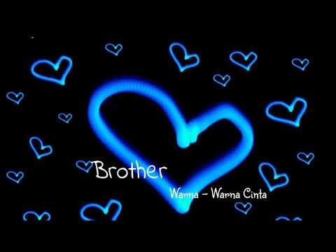 Brother ~ Warna - Warna Cinta (lyrics) Mp3