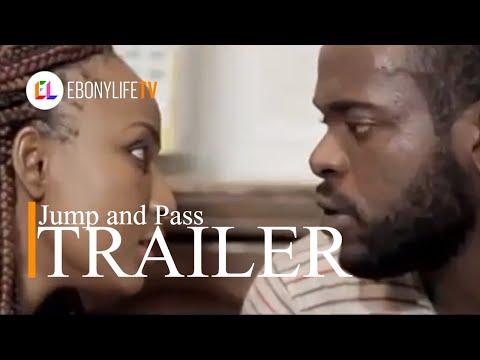 Jump and Pass | Trailer |EbonyLife TV