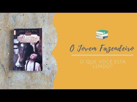 O jovem fazendeiro - Laura Ingalls [O que você está lendo?]