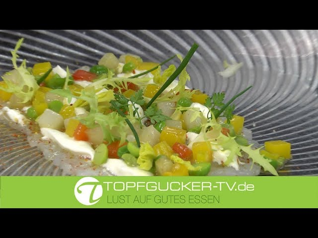Langustinencarpaccio   Ziegentopfen   mariniertes Paellagemüse   Topfgucker-TV