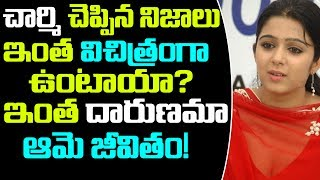 Charmi Shocking Revelations About Personal Life