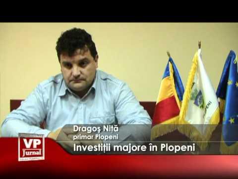 Investiţii majore în Plopeni