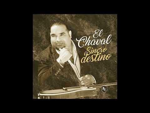 El Chaval - Y Tú Con Él (2018)