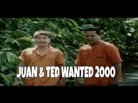 Pinoy Old Movie Juan & Ted  Wanted 2000