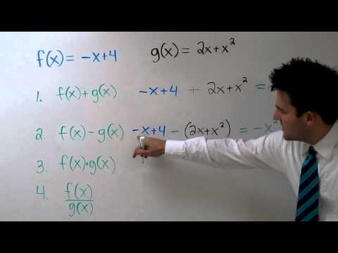 Operations with Functions - How to Add, Subtract, Multiply, or Divide Functions