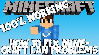 How To Fix Minecraft Lan Not Working 2016 (100% WORKING)