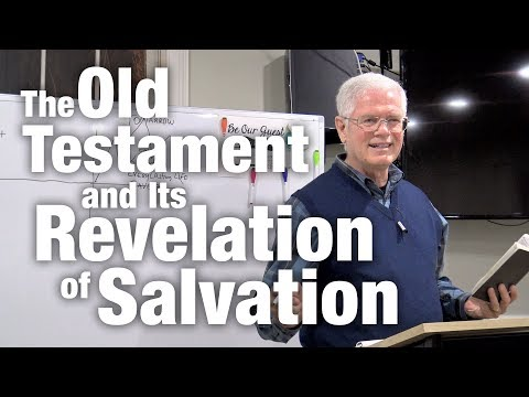 The Old Testament and Its Revelation of Salvation