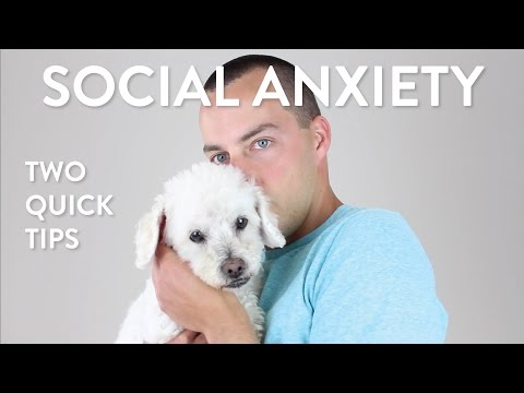 Two Quick Social Anxiety Tips