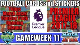 MATCHDAY 11   FOOTBALL CARDS and STICKERS PREMIER LEAGUE 2017/18   Topps Match Attax Cards
