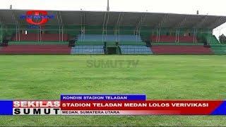 Video Stadion Teladan Medan Lolos Verifikasi MP3, 3GP, MP4, WEBM, AVI, FLV September 2018