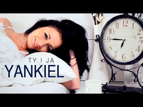 Yankiel - Ty i Ja