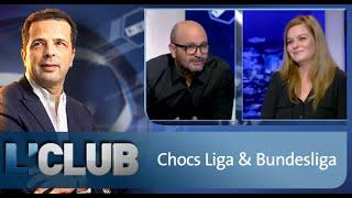Emissions L'CLUB: Chocs Liga & Bundesliga