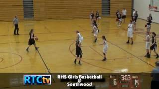 RHS Girls Basketball vs Southwood