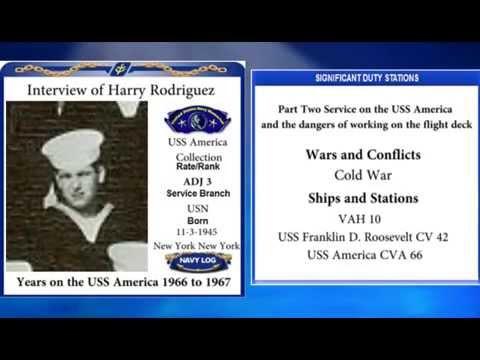 USNM Interview of Harry Rodriguez Part Two Service on the CVA 66 and the dangers of the flight deck