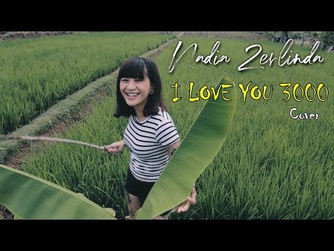 I Love You 3000 - Stephanie Poetri cover by Nadia Zerlinda
