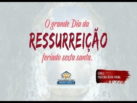A ressurreição do espírito - Pra. Silvia Viana
