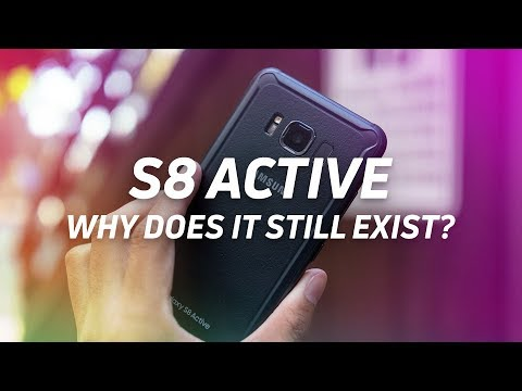 Why does the Galaxy S8 Active exist?