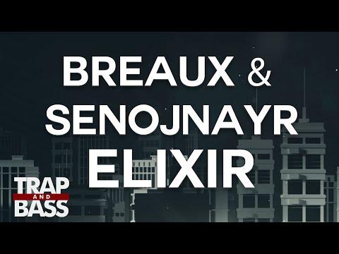Breaux & Senojnayr - Elixir