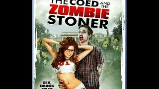 Nonton The Coed And The Zombie Stoner Review   The Asylum  Film Subtitle Indonesia Streaming Movie Download