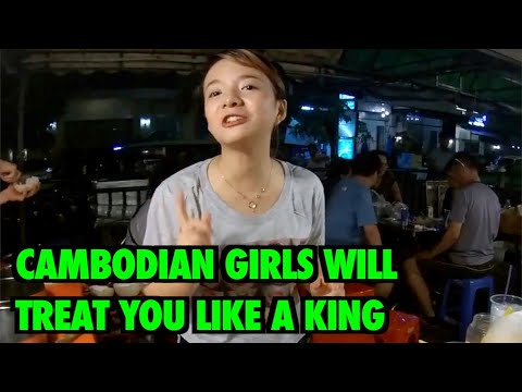 Cambodian Girls will treat you like a king, as long as you are a gentle foreigner