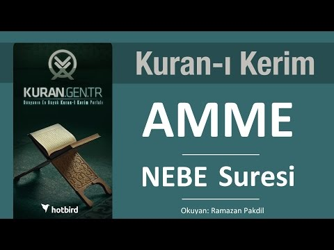 NEBE (Amme) Suresi - KURAN.gen.tr