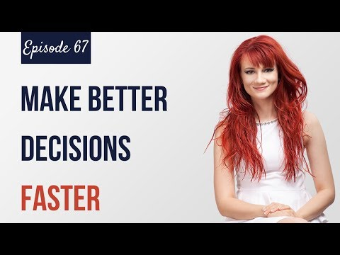 HOW TO MAKE FAST DECISIONS: Improve Decision-Making Skills | The Simplify Your Life Podcast - Ep #67