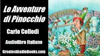 LE AVVENTURE DI PINOCCHIO - Carlo Collodi | AUDIOLIBRO ITALIANO