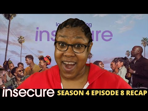 Insecure Season 4 Episode 8 Recap- SOMEBODY GOT THEIR BACK BROKE IN