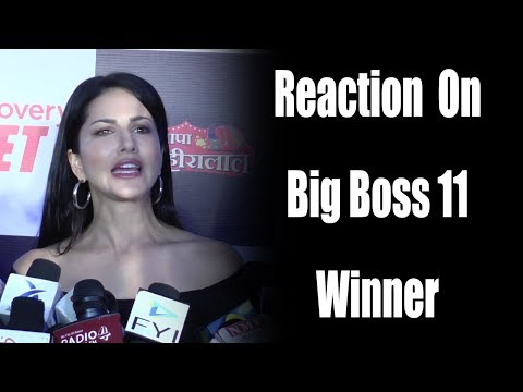 Sunny Leone Reaction On Bigg Boss 11