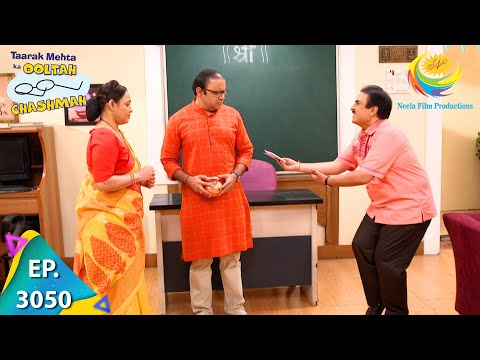Taarak Mehta Ka Ooltah Chashmah - Ep 3050 - Full Episode - 3rd December 2020