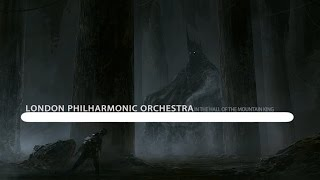 London Philharmonic Orchestra - Peer Gynt Suite No.1, Op.46 : In the Hall of the Mountain King