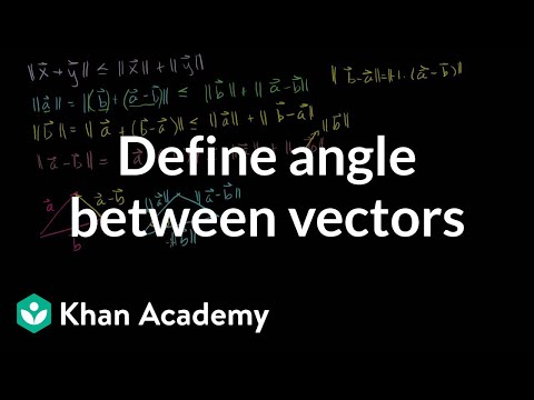 Defining the angle between vectors
