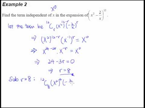 6 Binomial Theorem – Example 2 – Finding the term independent of x.