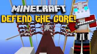 Minecraft DEFEND THE CORE! w/Nooch&Friends!
