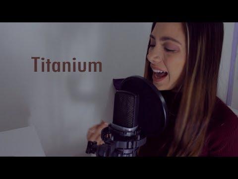 Titanium - David Guetta ft. Sia (Versión En Español) Laura M Buitrago (Cover)