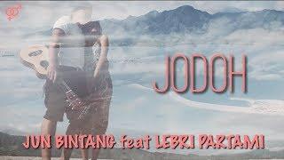download lagu download musik download mp3 JUN BINTANG feat LEBRI PARTAMI - JODOH