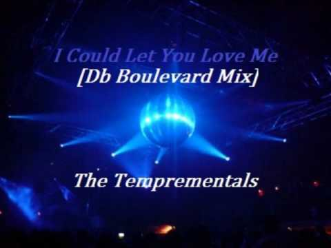 I Could Let You Love Me (DB Boulevard mix)