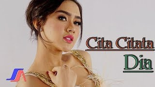 Video Cita Citata - Dia (Official Music Video) MP3, 3GP, MP4, WEBM, AVI, FLV Juli 2018