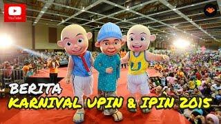 Saksikan liputan penuh kemeriahan suasana Karnival Upin & Ipin 2015 yang diadakan di Maeps, Serdang pada 20, 21 & 22...