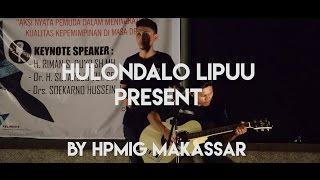 Hulondalo Lipu'u by HPMIG MAKASSAR diacara Milad 54 tahun #miladHPMIG
