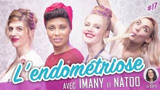 Video L'Endométriose (feat. IMANY - NATOO) - Parlons peu... MP3, 3GP, MP4, WEBM, AVI, FLV November 2017