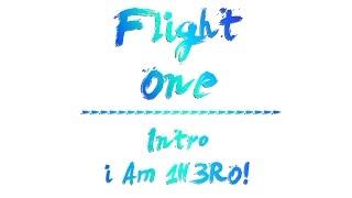 Creatively Foolish - Flight One | I Am 1H3RO!