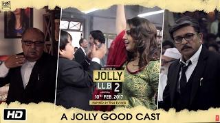 Jolly Ll B 2   A Jolly Good Cast   Akshay Kumar   Huma Qureshi   Subhash Kapoor
