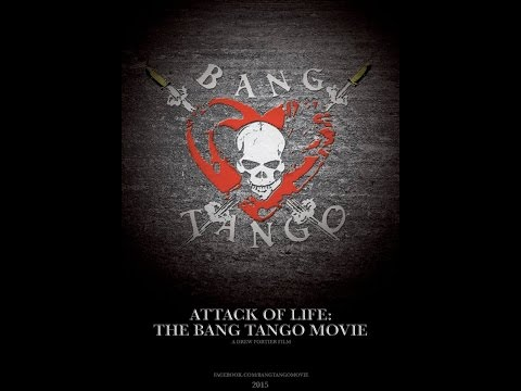 Attack of Life: The Bang Tango Movie Trailer (Featuring Dee Snider)