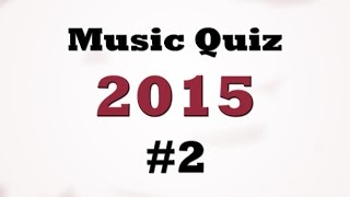 Video Music Quiz - Music Hits 2015 #2 MP3, 3GP, MP4, WEBM, AVI, FLV November 2017