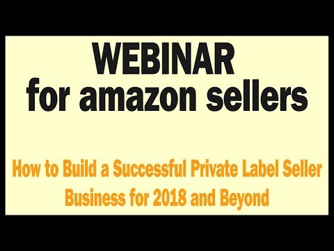 How to Build a Successful Amazon Private Label Seller Business