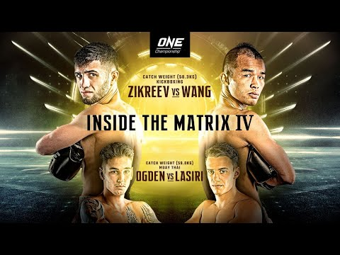 ONE Championship: INSIDE THE MATRIX IV | Full Event