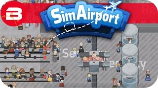 SIM AIRPORT Gameplay - MORE SECURITY & DEDICATED EXIT Lets Play SIMAIRPORT Alpha #4