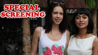Margarita  With A Straw Special Screening   Kalki Koechlin  Sayani Gupta