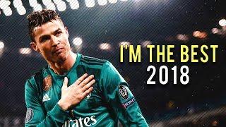 "Video Cristiano Ronaldo 2018 • ""I'm the best in the World"" • CRazy Goals & Skills 17/18 MP3, 3GP, MP4, WEBM, AVI, FLV Juli 2018"
